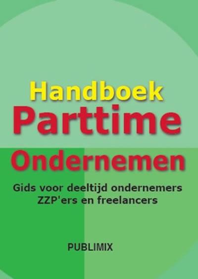 Zzp boek: Parttime Ondernemen